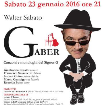 Contemporanea #1 – Walter Sabato in Canzoni e Monologhi del Signor G