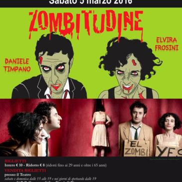 Contemporanea #1 – Elvira Frosini ed Daniele Timpano in ZOMBITUDINE