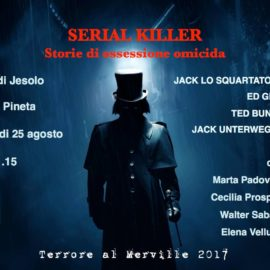 Terrore Al Merville 2017 – SERIAL KILLER