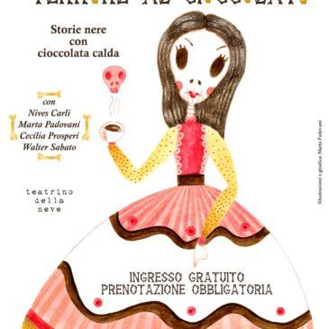 TERRORE AL CIOCCOLATO…Fiabe nere addolcite dalla cioccolata calda